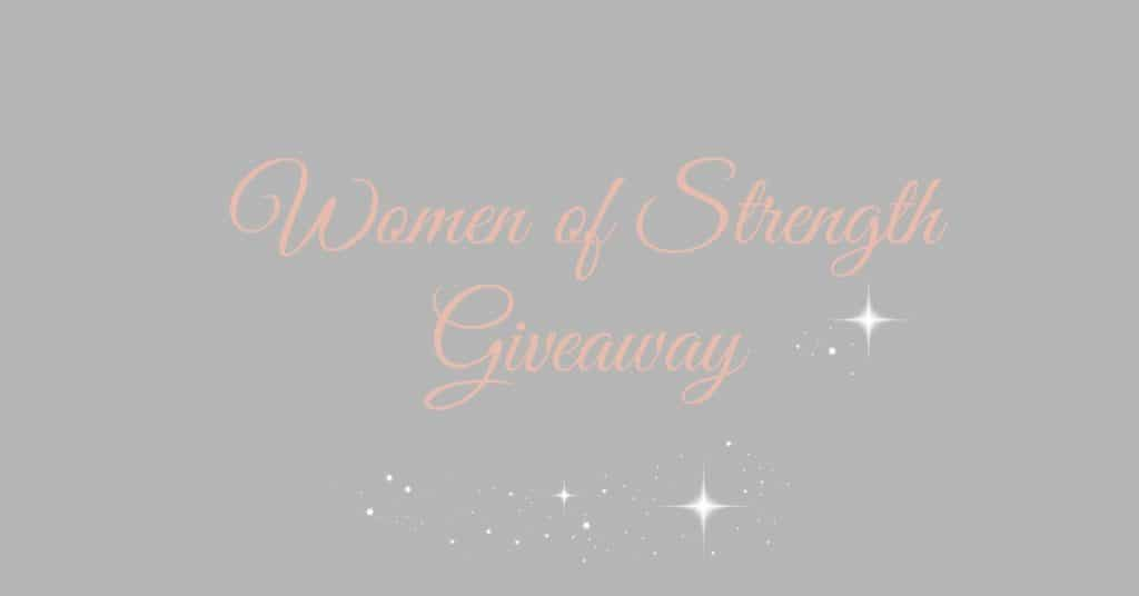 Women of Strength Giveaway: Winners Revealed!